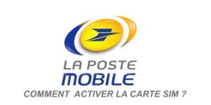 activer la carte sim la poste mobile